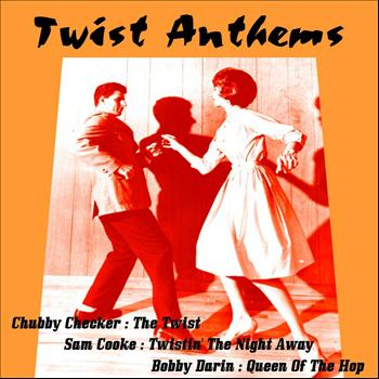 Various Artists - Twist Anthems
