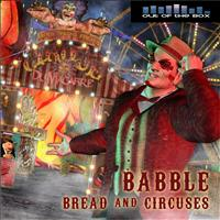 Babble - Bread and Circuses