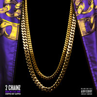 2 Chainz - Based On A T.R.U. Story (Chopped Not Slopped) (Explicit)
