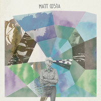 Matt Costa - Matt Costa (Deluxe Version)