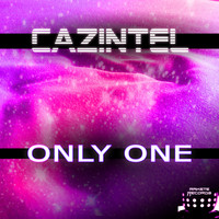 Cazintel - Only One