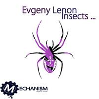 Evgeny Lenon - Insects