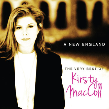 Kirsty MacColl - The Very Best of Kirsty MacColl - A New England