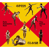 Fela Kuti - Open & Close