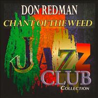 Don Redman - Chant of the Weed