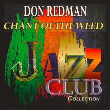 Don Redman - Chant of the Weed (Jazz Club Collection)