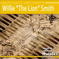 Willie 'The Lion' Smith - Beyond Patina Jazz Masters: Willie 'the Lion' Smith
