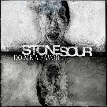 Stone Sour - Do Me A Favor