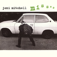 Joni Mitchell - Misses