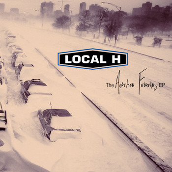 Local H - The Another February EP