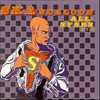 Skandalous All-Stars - Hit Me