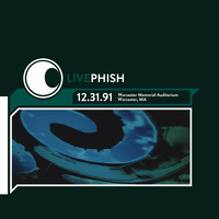Phish - LivePhish 12/31/91 Worcester Memorial Auditorium, Worcester MA