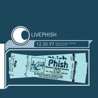 Phish - LivePhish 12/30/97 Madison Square Garden, New York, NY