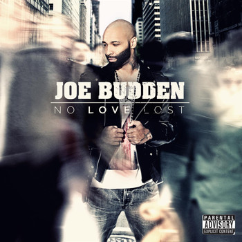 Joe Budden - No Love Lost (Explicit)