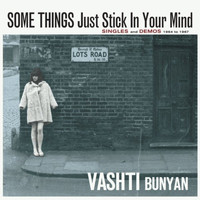 Vashti Bunyan - Some Things Just Stick in Your Mind
