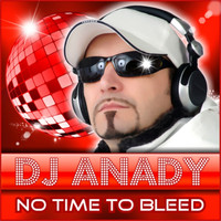 Deejay Anady - No Time to Bleed