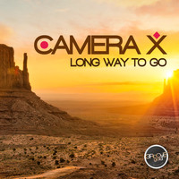 Camera X - Long Way to Go