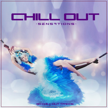 Various Artists - Chill Out Sensations