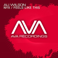 Ali Wilson - Nyx / Feels Like This