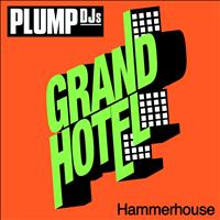 Plump DJs - Hammerhouse