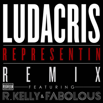 Ludacris - Representin (Remix Explicit Version)