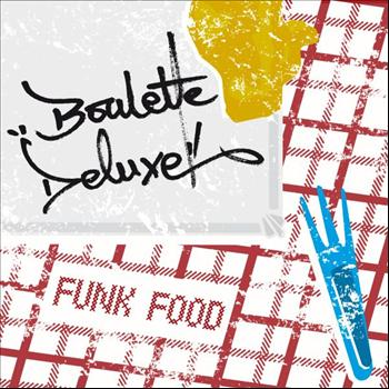 Boulette Deluxe - Funk Food