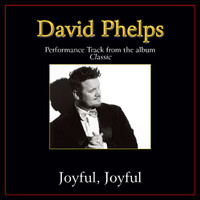 David Phelps - Joyful, Joyful (Performance Tracks)