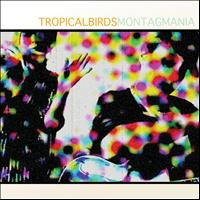Montag Mania - Tropical Birds