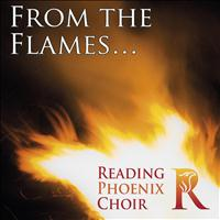 Reading Phoenix Choir - From the Flames...