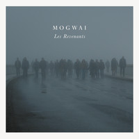Mogwai - Les Revenants Soundtrack
