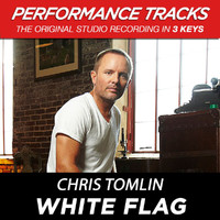 Chris Tomlin - White Flag (Performance Tracks) - EP