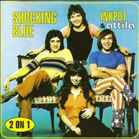 Shocking Blue - Inkpot & Attila