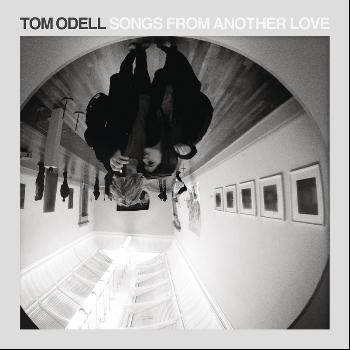 Tom Odell - Songs from Another Love (Explicit)