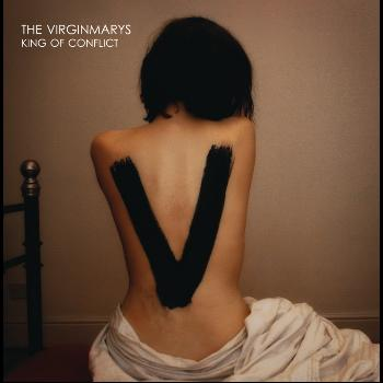 The Virginmarys - King of Conflict