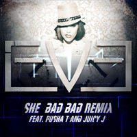 Eve - She Bad Bad (feat. Pusha T and Juicy J) (Remix Version [Explicit])