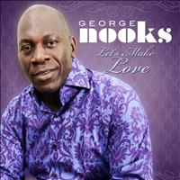 George Nooks - Let's Make Love - Single