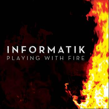 Informatik - Playing With Fire