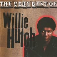 Willie Hutch - The Very Best Of Willie Hutch