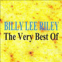 Billy Lee Riley - The Very Best Of