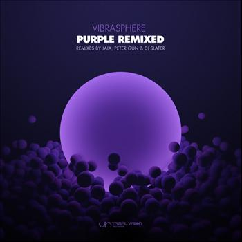 Vibrasphere - Purple (Remixed)