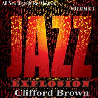 Clifford Brown - Clifford Brown: Jazz Explosion, Vol. 2