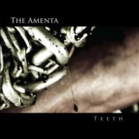 The Amenta - Teeth