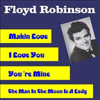 Floyd Robinson - Makin Love