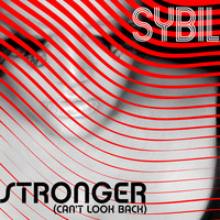 Sybil - Stronger (Can't Look Back)