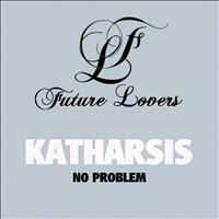 Katharsis - No Problem - Single