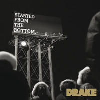 Drake - Started From the Bottom (Edited Version)