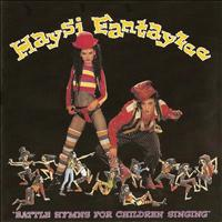 Haysi Fantayzee - Battle Hymns For Children Singing