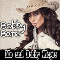 Bobby Bare - Me and Bobby Mcgee