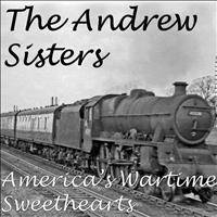 Andrew Sisters - America's Wartime Sweethearts