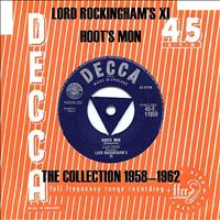 Lord Rockingham's XI - Hoot's Mon - The Collection 1958 - 1962